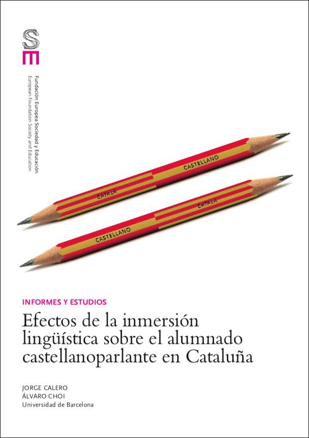 Efectos de la inmersión lingüística sobre el alumnado castellanoparlante en Cataluña